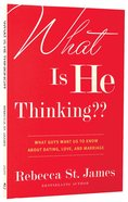 What is He Thinking?? Paperback