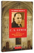 The Cambridge Companion to C S Lewis Paperback