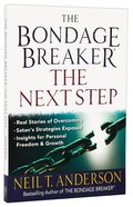 Bondage Breaker: The Next Step Paperback