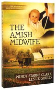 The Amish Midwife (#01 in The Women Of Lancaster County Series) Paperback