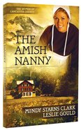 The Amish Nanny (#02 in The Women Of Lancaster County Series) Paperback