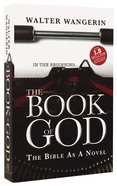 The Book of God: The Bible as a Novel Paperback