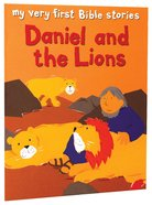 Daniel and the Lions (My Very First Bible Stories Series) Paperback