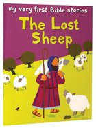 The Lost Sheep (My Very First Bible Stories Series) Paperback