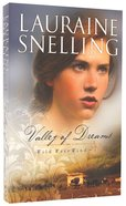 Valley of Dreams (#01 in Wild West Wind Series) Paperback