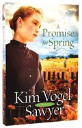 A Promise For Spring Paperback