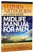 Midlife Manual For Men Paperback