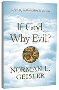 If God Why Evil? Paperback