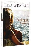 Larkspur Cove Paperback