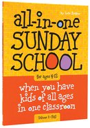 All-In-One Sunday School For Ages 4-12 #01 Paperback