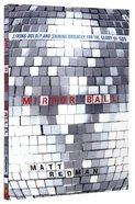 Mirror Ball Paperback