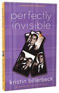 Perfectly Invisible (#02 in Universally Misunderstood Series) Paperback