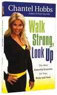 Walk Strong, Look Up Paperback