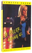 A Killer Among Us (#03 in Women Of Justice Series)