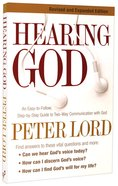 Hearing God: Step-By-Step Guide to Two-Way Communication With God Paperback