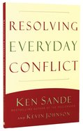 Resolving Everyday Conflict Paperback