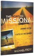 The Road to Missional Paperback