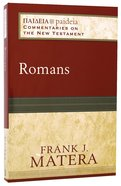 Romans (Paideia Commentaries On The New Testament Series)