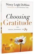 Choosing Gratitude Paperback