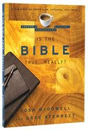 Is the Bible True...Really? (Coffee House Chronicles Series) Paperback