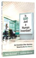 Is God Just a Human Invention? Paperback