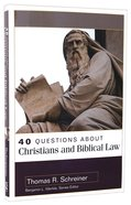 40 Questions About Christians and Biblical Law (40 Questions Series) Paperback