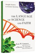 The Language of Science and Faith Hardback