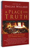 A Place For Truth Paperback