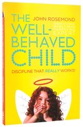The Well-Behaved Child Paperback