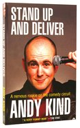 Stand Up and Deliver: A Nervous Rookie on the Comedy Circuit Paperback
