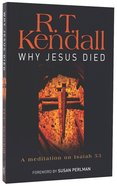 Why Jesus Died: A Meditation on Isaiah 53 Paperback