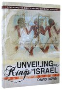 Unveiling the Kings of Israel Hardback