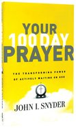 Your 100 Day Prayer Paperback