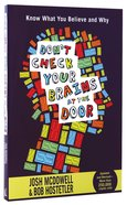 Don't Check Your Brains At the Door Paperback