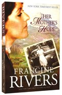 Her Mother's Hope (#01 in Marta's Legacy Series) Paperback