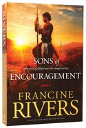 Sons Of Encouragement (Omnibus Edition)