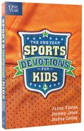 The One Year Sports Devotions For Kids Paperback