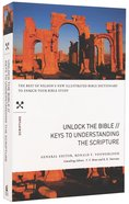 Keys to Understanding the Scripture (Unlock The Bible Series) Paperback