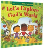 Let's Explore God's World Hardback