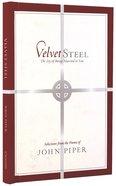 Velvet Steel Hardback