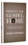 Bringing the Gospel Home Paperback