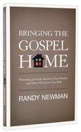 Bringing the Gospel Home Paperback