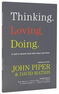 Thinking. Loving. Doing. Paperback