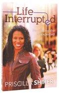 Life Interrupted Paperback