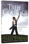 True Courage Paperback