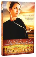 Lilly's Wedding Quilt (A Patch Of Heaven Series) Paperback