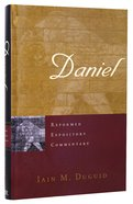 Daniel (Reformed Expository Commentary Series) Hardback