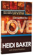 Compelled By Love Paperback