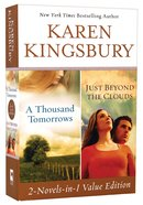 A Thousand Tomorrows & Just Beyond the Clouds (Omnibus Edition) Paperback