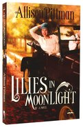 Lilies in Moonlight Paperback
